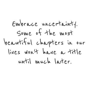 quotes-about-life-embrace-uncertainty